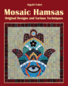 Mosaic hamsas : original designs and various techniques / Sigalit Eshet.