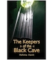 The Keepers of the black cave.