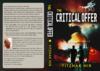 The critical offer : a futuristic novel / Yitzhak Nir ; translation from the Hebrew, Ronna Engelsberg and Tal Keren.