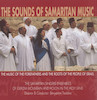 The sounds of Samaritan music the music of the forefathers and the roots of the people of Israel. .[sound recording] – הספרייה הלאומית